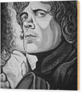 Tyrion Lannister  Wood Print