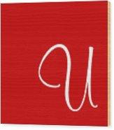 U In White Simple Script Wood Print