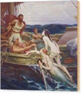 Ulysses And The Sirens Wood Print by Herbert James Draper