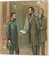 Ulysses S. Grant With Abraham Lincoln Wood Print