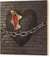 Unchain My Heart Wood Print