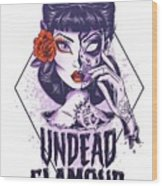 Undead Glamour Wood Print