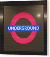 Underground Sign Wood Print