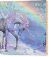 Unicorn Of The Rainbow Card Wood Print