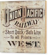 Union Pacific Railroad - Gateway To The West  1883 Wood Print