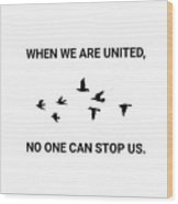 Unity Quote Wood Print