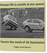 Unsafe At Any Speed Wood Print