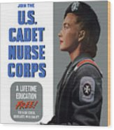 Us Cadet Nurse Corps - Ww2 Wood Print