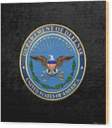 U. S. Department Of Defense - D O D Emblem Over Black Velvet Wood Print