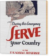 Us Naval Reserve Serve Your Country Wood Print