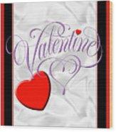 Valentine Script Wood Print