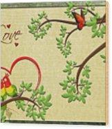 Valentine's Cards 8 Wood Print