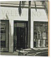 Valentino On Rodeo Drive Wood Print
