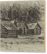 Valley Forge Barracks In Sepia Wood Print