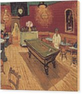 Van Gogh Night Cafe 1888 Wood Print