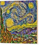 Van Gogh's 'starry Night' - Hdr Wood Print