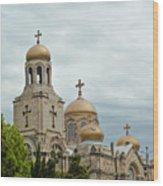 Varna Cathedral,bulgaria Wood Print