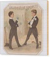 Vaudville Sports Wood Print