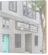 Veiled Mystery Mystery Street  Wood Print