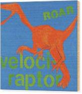 Velociraptor Wood Print
