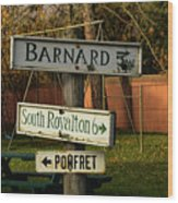 Vermont Crossroads Signs Wood Print