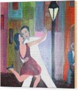 Veux Tu Tango Wood Print