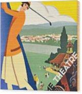 Vichy, Sport Tourism, Woman Play Golf Wood Print