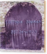 Victoria Eternal Sleep Wood Print