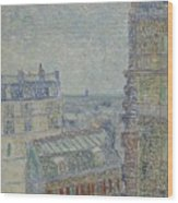 View From Theo S Apartment Paris, March - April 1887 Vincent Van Gogh 1853  1890 Wood Print