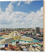 View Of Central Market Landmark In Phnom Penh City Cambodia Wood Print