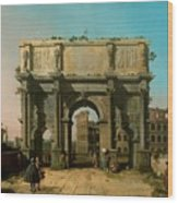 View Of The Arch Of Constantine With The Colosseum Wood Print