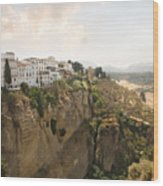 View Over The Tajo Gorge Ronda Home Of Bullfighting Wood Print