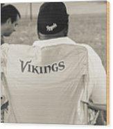 Vikings Fan Wood Print