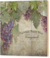 Vineyard Series - Chateau Pinot Noir Vineyards Sign Wood Print