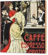 Vintage Antique Italian Coffeehouse Advertising Wood Print