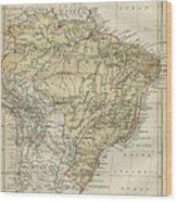 Vintage Map Of Brazil - 1889 Wood Print