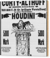 Vintage Poster Advertising A Performance By Houdini, 1922 Wood Print