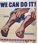 Vintage Poster - Together We Can Do It Wood Print
