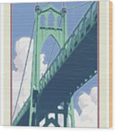 Vintage St. Johns Bridge Travel Poster Wood Print