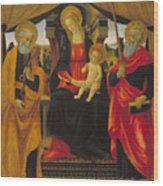 Virgin And Child Between Saint Peter And Saint Paul Wood Print