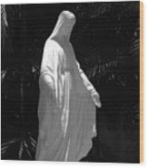 Virgin Mary In Black And White Wood Print