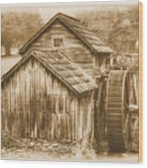 Virginia Country Roads - Mabry Mill No. 23 Sepia - Blue Ridge Parkway, Floyd County Wood Print