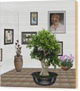 Virtual Exhibition -  Bonsai 13 Wood Print