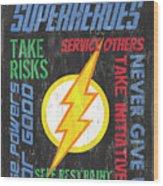 Virtues Of A Superhero 2 Wood Print