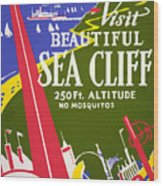 Visit Beautiful Sea Cliff Wood Print