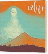 Visit California Travel Poster Wood Print