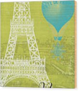 Viva La Paris Wood Print