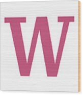 W In Pink Typewriter Style Wood Print