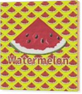 W Is For Watermelon Wood Print