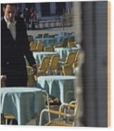 Waiter Preparing For The Day In Piazza San Marco In Venice Wood Print